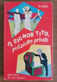 Il signor Tito, poliziotto privato