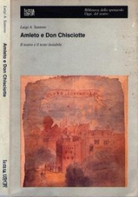 L'INGEGNOSO DON CHISCIOTTE. Cervantes, o la critica della lettura