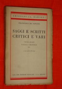 Saggi e scritti vari critici e vari Volume quinto studi  su Alessandro Manzoni