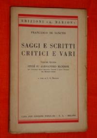 Saggi e scritti critici e vari, volume sesto  la scuola liberale