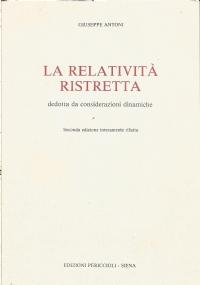 La relatività ristretta dedotta da considerazioni dinamiche