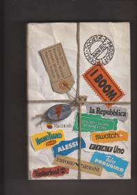 I Boom . Prodotti e società degli anni '80