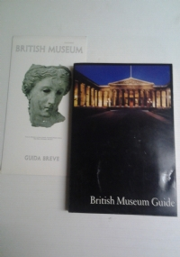 BRITISH MUSEUM GUIDE (BRITISH MUSEUM GUIDA BREVE in Italiano inclusa)