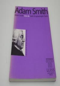 Genesi imperfetta. Il governo delle passioni in Adam Smith di Adelino Zanini