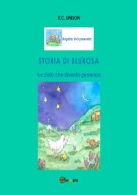 Storia di Blurosa, lucciola che diventa generosa