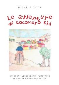 Le avventure di Cocomero Kid