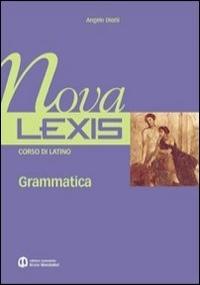 NOVA LEXIS. GRAMMATICA - VOLUME 2 - MODULI E-H