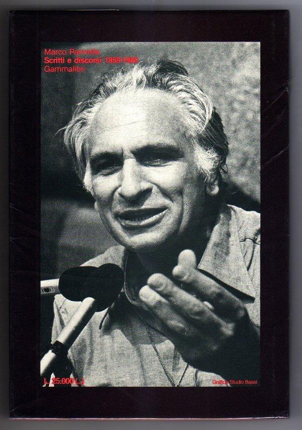 SCRITTI E DISCORSI 1959-1980 di M. Pannella (illustrato) - [COME NUOVO]
