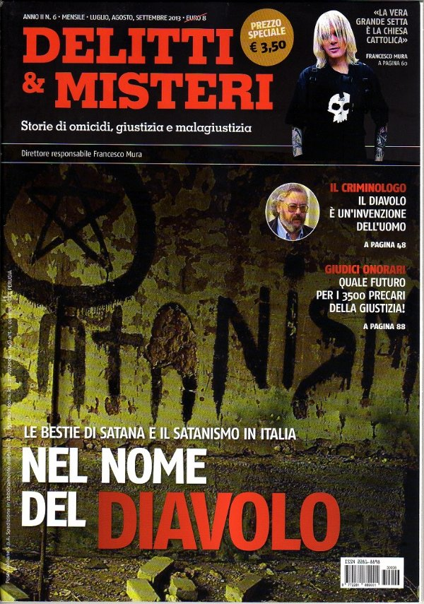 NEL NOME DEL DIAVOLO. Le Bestie di Satana e il satanismo in Italia (DELITTI & MISTERI n. 6/2013) - [NUOVO]