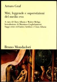 MITI, LEGGENDE E SUPERSTIZIONI DEL MEDIO EVO (Edizione integrale) - [COME NUOVO]