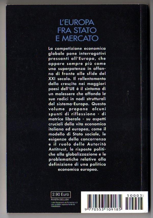L'EUROPA FRA STATO E MERCATO (Fondazione Magna Carta) - [NUOVO]
