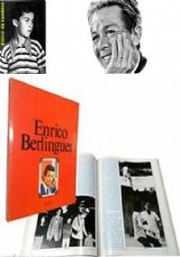 ENRICO BERLINGUER, A UN ANNO DALLA SCOMPARSA DEL LEADER, EDIZIONI L'UNITA' 1985.