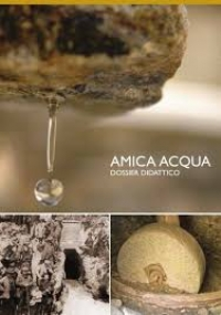 AMICA ACQUA. Dossier didattico