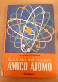 La Storia del Nostro Amico Atomo