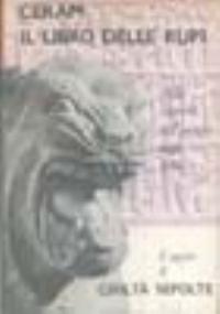 IL LIBRO DELLE RUPI alla scoperta dell'impero degli Ittiti
