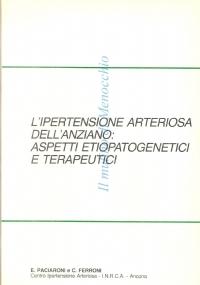 L'ipertensione arteriosa dell'anziano: aspetti etiopatogenetici e terapeutici