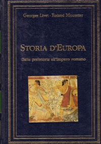 STORIA D'EUROPA n. 1: Dalla preistoria all'Impero romano