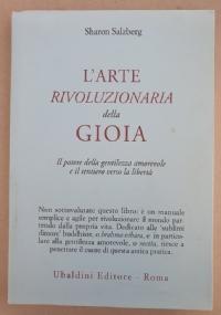 L'ARTE RIVOLUZIONARIA DELLA GIOIA.