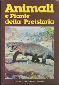 Animali e piante della Preistoria