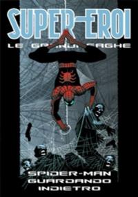 Spider-man Guardando indietro