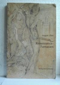 RENAISSANCE - FANTASIEN August Ohm