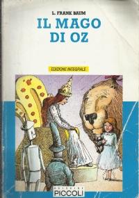 Il mago di Oz - ed. integrale