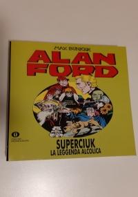 Alan Ford Superciuk - Leggenda alcolica