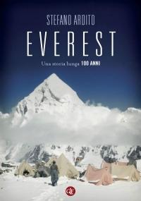 Everest. Una storia lunga 100 anni ++ offerta flash +Il contrario del sole ++OFFERTA FLASH ++ + spedizione corriere gratuita