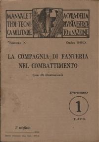 IL BTTAGLIONE DI FANTERIA NEL COMBATTIMENTO Manualetti Tecnica Militare Esercito e Nazione fascicolo X 1930