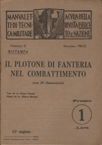 LA COMPAGNIA DI FANTERIA NEL COMBATTIMENTO Manualetti Tecnica Militare Esercito e Nazione fascicolo IX 193O