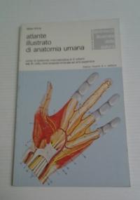 ATLANTE ILLUSTRATO DI ANATOMIA UMANA VOL. II COLLO, CINTO SCAPOLO-OMERALE ED ARTO SUPERIORE