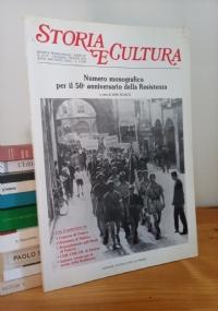 STORIA E CULTURA NUMERO MONOGRAFICO PER IL 50° ANNIVERSARIO DELLA RESISTENZA (PADOVA)