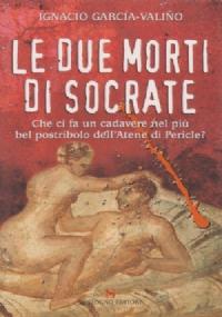 Le Due Morti di Socrate