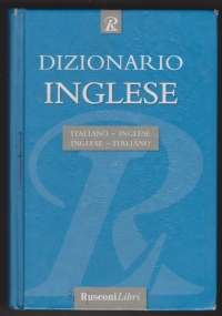 Dizionario Inglese.  Italiano-Inglese , Inglese-Italiano