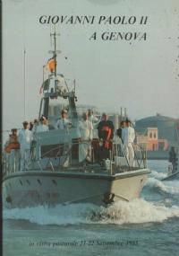 GIOVANNI PAOLO II A GENOVA IN VISITA PASTORALE 21-22 SETTEMBRE 1985