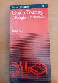 Guida Touring Alberghi e Ristoranti Italia 1994