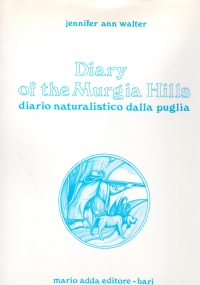 DIARY OF THE MURGIA HILLS - DIARI NATURALISTICO DELLA PUGLIA