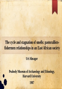 The cycle and stagnation of smells: pastorallists-fishermen relationships in an East African society