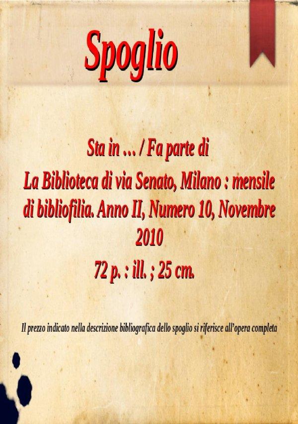 L'inedito schedario di Giuseppe Martini : qualche nota sull'opera del noto bibliofilo e libraio antiquario