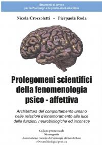 Prolegomeni scientifici della fenomenologia psico - affettiva