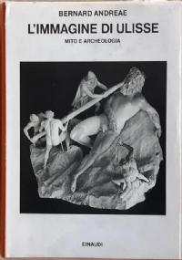 L'IMMAGINE DI ULISSE - MITO E ARCHEOLOGIA