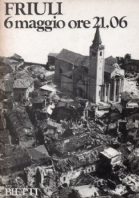 Friuli prima e dopo il terremoto