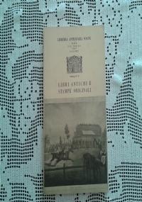 LIBRI ANTICHI E STAMPE ORIGINALI  LIBRERIA ANTIQUARIA SOAVE CATALOGO N. 16 1971