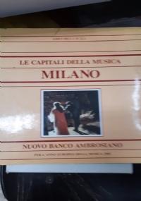LE CAPITALI DELLA MUSICA.MILANO