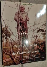 Frutti della terra e del lavoro dell'uomo