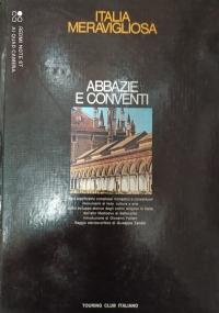 ABBAZIE E CONVENTI.ITALIA MERAVIGLIOSA
