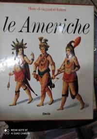 LE AMERICHE.STORIE DI VIAGGIATORI ITALIANI