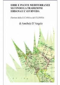 Erbe E Piante Mediterranee, Secondo La Tradizione Erbana E L'Ayurveda