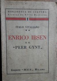 Enrico Ibsen e il Peer Gynt