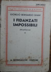 I fidanzati impossibili. (Misalliance)